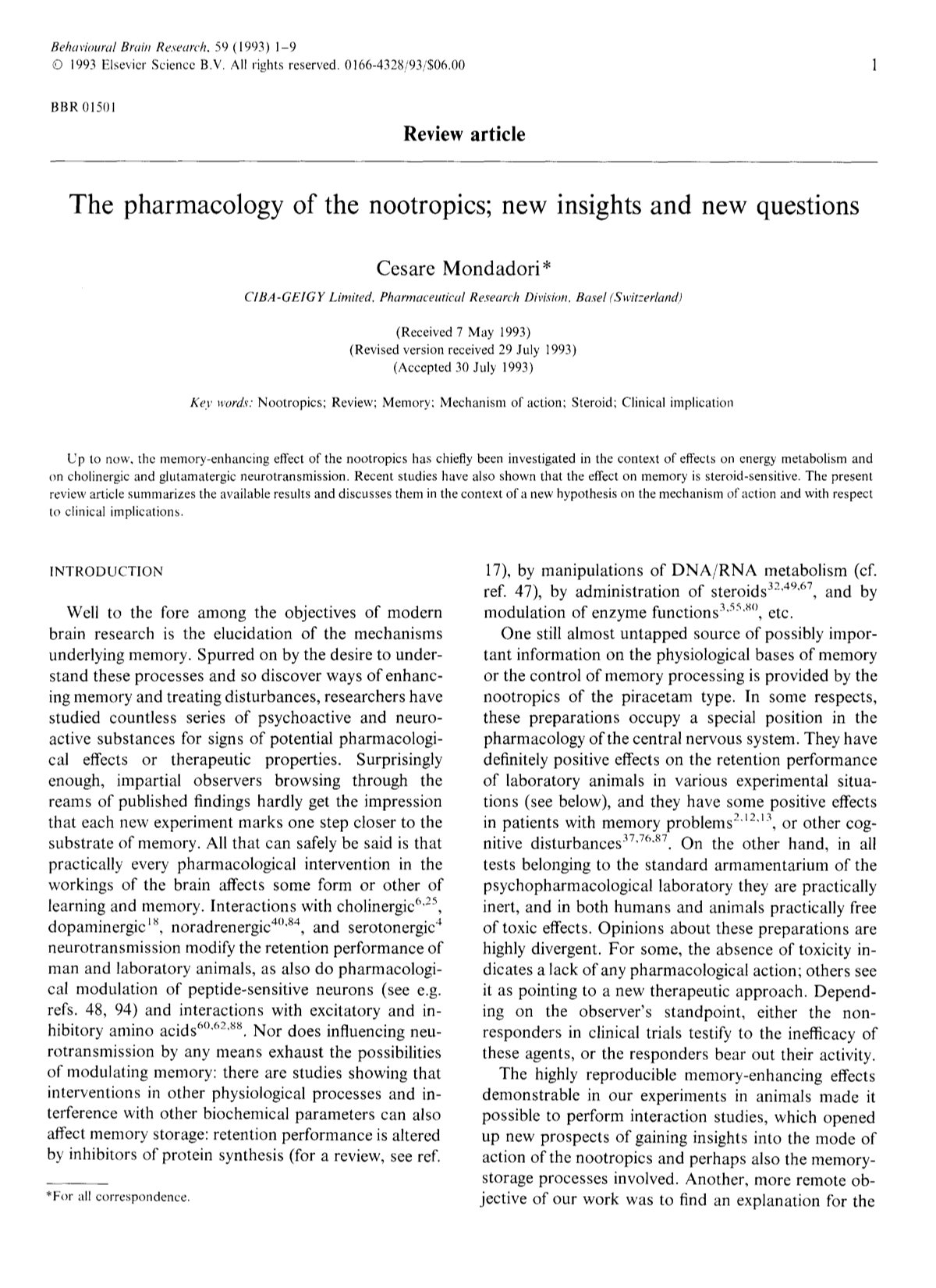 The pharmacology of the nootropics; new insights and new questions