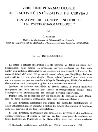 "Original 1972 Nootropic Paper in French: : ""VERS UNE PHARMACOLOGIE DE L'ACTIVITÉ INTÉGRATIVE DU CERVEAU: TENTATIVE DU CONCEPT NOOTROPE EN PSYCHOPHARMACOLOGIE"" (TOWARDS A PHARMACOLOGY OF INTEGRATIVE BRAIN ACTIVITY: ATTEMPT AT NOOTROPIC CONCEPT IN PSYCHOPHARMACOLOGY)"